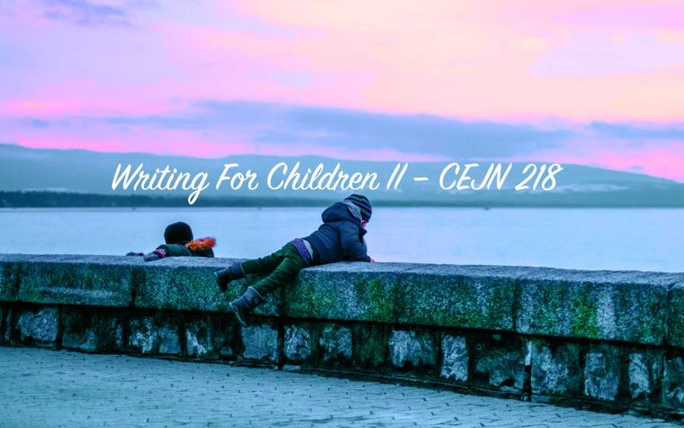 Writing For Children II - CEJN 218 - Suzanne Resiler Litwin - Concordia