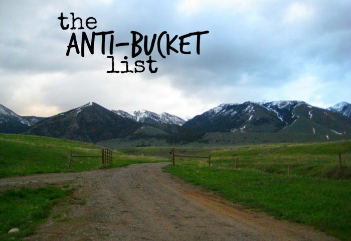 Anti-Bucket List Gal